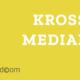Darf's ein bisserl mehr Krossmedia sein?